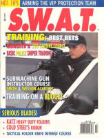 Read Conti's review of the S&W Submachine Gun Instructor Course in the July 1998 issue of SWAT